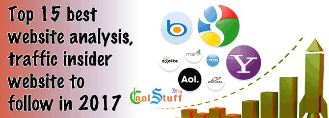 Top 15 best website analyzer, traffic insider website to follow in 2017